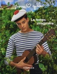 Pierre et Gilles - Le temps imaginaire.
