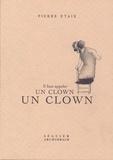 Pierre Etaix - Il faut appeler un clown un clown.