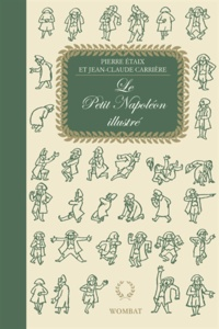 Pierre Etaix et Jean-Claude Carrière - Le Petit Napoléon illustré.