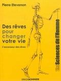 Pierre Etevenon - Des rêves pour changer votre vie - Tome 1, L'ascenseur des rêves.