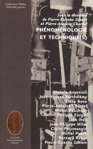 Pierre-Etienne Schmit et Pierre-Antoine Chardel - Phénoménologie et technique(s).
