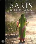 Pierre-Etienne Vincent et René Cailleau - Saris & turbans - En Inde sur les chemins du vent.