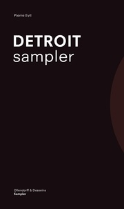 Pierre Evil - Detroit sampler.