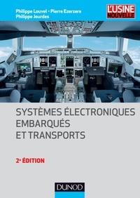 Pierre Ezerzere et Philippe Jourdes - Systèmes électroniques embarqués et transports - 2ed..