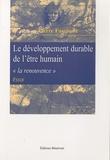 """Pierre Fasquelle - Le développement durable de l'être humain - """"La renouvence""""."""