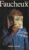 Pierre Faucheux - Écrire l'espace.