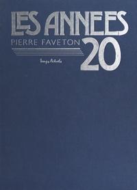 Pierre Faveton - Les Années 20.