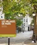 Pierre Faveton - Les villages de Paris.