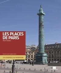 Pierre Faveton et Pierre Nicou - Paris et ses places.