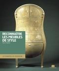 Pierre Faveton - Reconnaître les meubles de style.