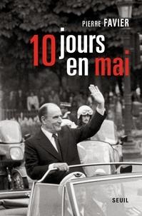 Pierre Favier - Dix jours en mai.