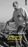 Pierre Favier et Michel Martin-Roland - La Décennie Mitterand - Tome 3, Les défis (1988-1991).