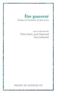 Pierre Favre et Yves Schemeil - Etre gouverné - Etudes en l'honneur de Jean Leca.