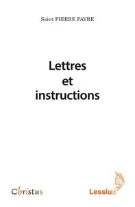 Lettres et instructions - Pierre Favre pdf epub