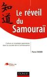 Pierre Fayard - Le réveil du Samouraï - Culture et stratégie japonaises dans la société de la connaissance.