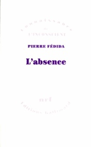 Pierre Fédida - L'absence.
