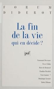 Pierre Fédida - La fin de la vie - Qui en décide ?.