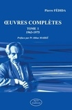 Pierre Fédida - Oeuvres complètes (1963-1975) - Tome 1.