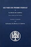 Pierre Fermat - Oeuvres de Pierre Fermat - Tome 1, La théorie des nombres.