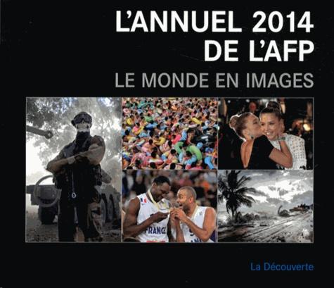 Pierre Fernandez et Mathilde Lamour de Caslou - L'annuel 2014 de l'AFP - Le monde en images.