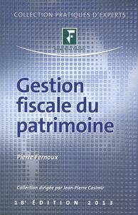 Pierre Fernoux - Gestion fiscale du patrimoine 2013.