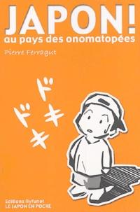 Pierre Ferragut - Japon, au pays des onomatopées.