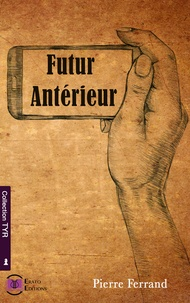 Pierre Ferrand - Futur antérieur.