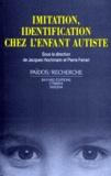 Pierre Ferrari et  Collectif - Imitation, identification chez l'enfant autiste.
