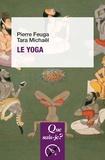 Pierre Feuga et Tara Michaël - Le yoga.