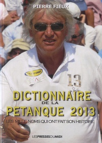 Dictionnaire de la pétanque - Pierre Fieux pdf epub