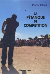 La pétanque de compétition - Pierre Fieux pdf epub