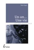 Pierre Figuet - Un an... Une vie.