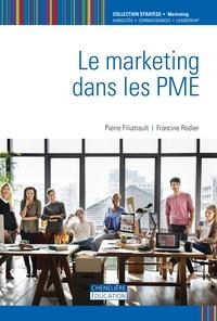 Pierre Filiatrault et Francine Rodier - Le marketing dans les PME.