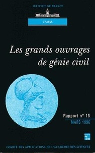 Pierre Fillet - Les grands ouvrages de génie civil.