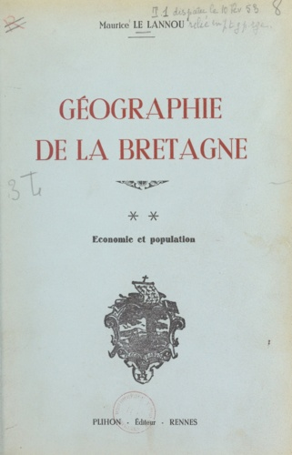Géographie de la Bretagne (2). Économie et population