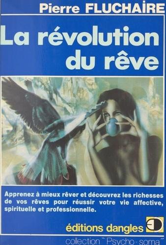 La Révolution du rêve