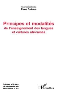 Pierre Fonkoua - Principes et modalités de l'enseignement des langues et cultures africaines.