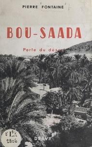 Pierre Fontaine et Max Teboul - Bou-Saada - Porte du désert.