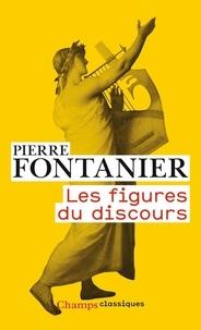 Pierre Fontanier - Les figures du discours.