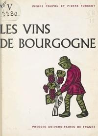 Pierre Forgeot et Pierre Poupon - Les vins de Bourgogne.