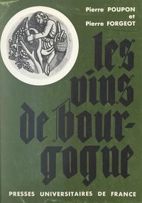 Pierre Forgeot et Pierre Poupon - Les vins de Bourgogne - Bandeaux et culs-de-lampe de Paul Devaux.