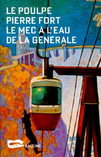 Pierre Fort - Le mec à l'eau de la générale.