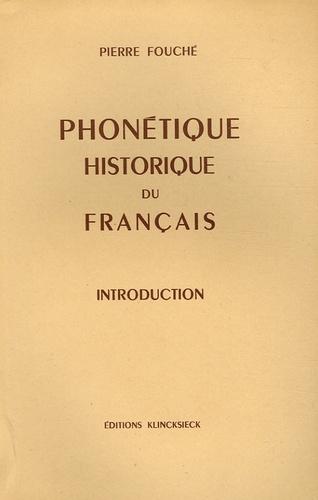 Pierre Fouché - Phonétique historique du français - Introduction.