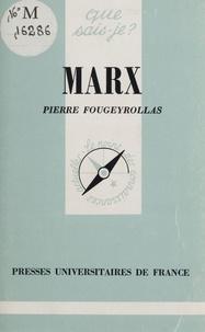 Pierre Fougeyrollas - Marx.