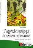 Pierre Fouquet - L'Approche stratégique du vendeur professionnel - Et notamment avec les anglo-saxons.