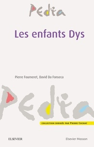 Pierre Fourneret et David Da Fonseca - Les enfants Dys.