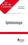 Pierre Fournié et Vincent Gualino - Ophtalmologie.