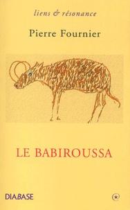 Pierre Fournier - Le babiroussa.