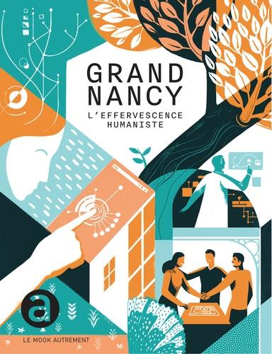 Grand Nancy. L'effervescence humaniste