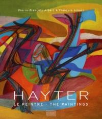 Pierre-François Albert et François Albert - Hayter - Le peintre.